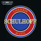 Schulhoff - Chamber Music