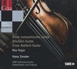 Reger: Eine romantische Suite - Böcklin-Suite - Eine Ballett-Suite