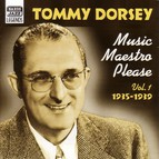 Dorsey, Tommy: Music Maestro, Please (1935-1939)