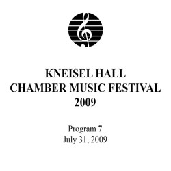 Kneisel Hall Program 7: July 31, 2009
