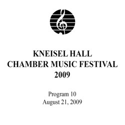 Kneisel Hall Program 10: August 21, 2009