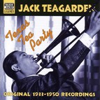 Teagarden, Jack: Texas Tea Party (1933-1950)