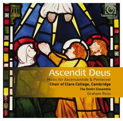 Ascendit Deus: Music for Ascensiontide & Pentecost