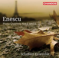Enescu: Piano Quartets Nos. 1 & 2