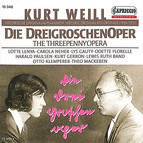 Weill: Die Dreigroschenoper (1928-1931)