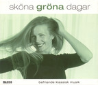 Skna Grna Dagar (Beautiful Green Days)