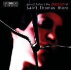 Garrett Fisher - The Passion of St. Thomas More