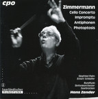 Zimmermann: Cello Concerto - Impromptu - Antiphonen - Photoptosis