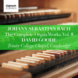 J.S. Bach: The Complete Organ Works, Vol. 8