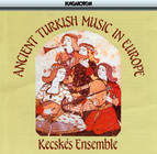 Ancient Turkish Music In Europe (16Th - 18Th Centuries)