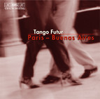 Paris - Buenos Aires: Tango music