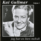 Kai Gullmar - Jag har en liten melodi