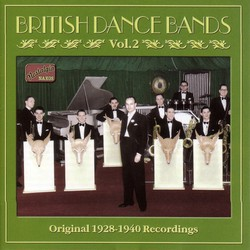 British Dance Bands, Vol.  2 (1928-1940)