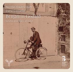 Benjamin Godard: Intégrale des Sonates pour violon et piano