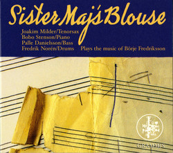 Sister Majs Blouse Plays the Music of Borje Fredriksson