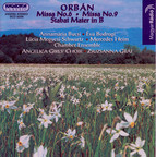 Orban: Masses Nos. 6 and 9 / Stabat Mater in B Major