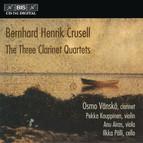 Crusell - The Three Clarinet Quartets