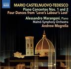 Castelnuovo-Tedesco: Piano Concertos Nos. 1 & 2