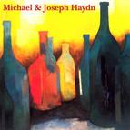 Michael & Joseph Haydn: Quartets & Trios
