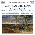 Vaughan Williams: Songs of Travel / The House of Life (English Song, Vol. 14)