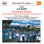 Guridi: Ten Basque Melodies / An Adventure of Don Quixote