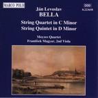 Bella: String Quartet in C Minor / String Quintet in D Minor