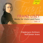 Liszt: Works for Violin and Piano, Vol. 2