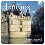 Châteaux de la Loire: French Renaissance Court music