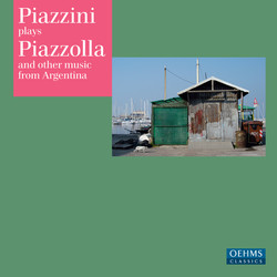 Piazzini Plays Piazzolla