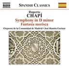 Chapi, R.: Symphony in D Minor / Fantasia Morisca