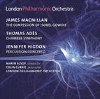 Macmillan, J.: Confession of Isobel Gowdie (The) / Ades, T.: Chamber Symphony / Higdon, J.: Percussion Concerto