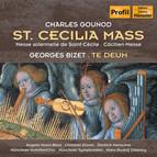 Gounod: St. Cecilia Mass / Bizet: Te Deum