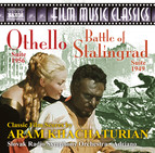 Khachaturian: Othello Suite & The Battle of Stalingrad Suite