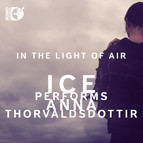 Thorvaldsdottir: In the Light of Air