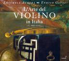 L'Arte del Violino in Italia, c. 1650-1700