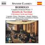 Rodrigo: Retablo De Navidad (Complete Orchestral Works, Vol. 7)