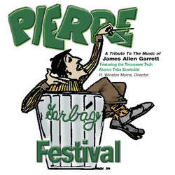 Pierre Garbage Festival: A Tribute to the Music of James Allen Garrett