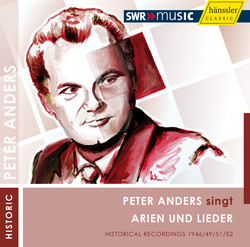 Peter Anders singt Arien und Lieder