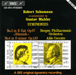 Schumann - Symphonies No.3 & No.4, re-orchestrated by Gustav Mahler
