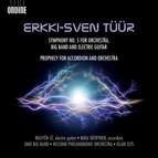 Tüür: Symphony No. 5 - Prophecy for Accordion & Orchestra