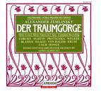 Zemlinsky, A. Von: Traumgorge (Der) [Opera]
