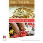 In Harmony with Classical Music - Sensitive Sounds - Steps in Silence