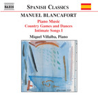 Blancafort, M.: Piano Music, Vol. 2  - Jocs I Danses Al Camp / Cants Intims I