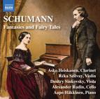 Schumann: Fantasies & Fairy Tales
