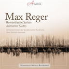 Max Reger: Romantische Suiten - Romantic Suites