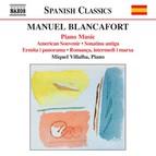 Blancafort, M.: Piano Music, Vol. 4  - American Souvenir / Sonatina Antiga / Ermita I Panorama / Romanca, Intermedi I Marxa