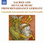 Sacred And Secular Music From Renaissance Germany