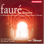 Faure: Cantique De Jean Racine / La Naissance De Venus / Pavane / Requiem