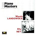 The Piano Masters: Wanda Landowska & Elly Ney (1935-1948)