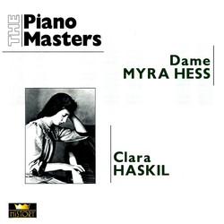 The Piano Masters: Myra Hess / Clara Haskil (1928-1960)